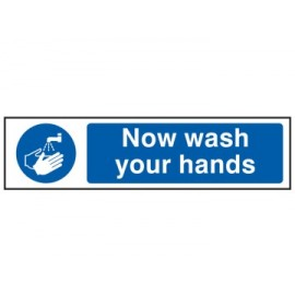 SCA5014 Now Wash Your Hands - PVC 200 x 50mm